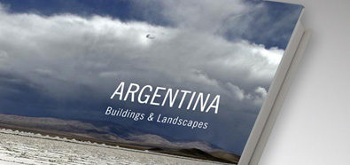 Argentina: Buildings and Landscapes