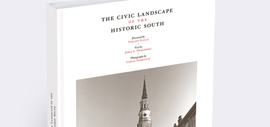 The Civic Landscapes of the Historic South